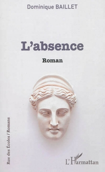 L'absence - G. Dominique Baillet
