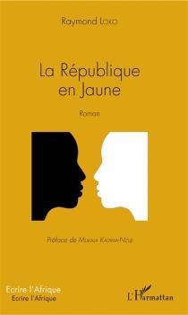 La République en jaune - RaymondLoko
