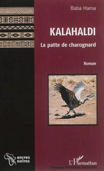 Kalahaldi : la patte de charognard - BabaHama