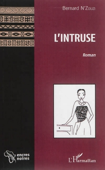 L'intruse - Bernard N'Zouzi