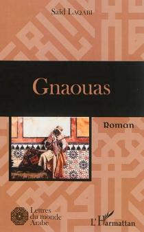 Gnaouas - SaïdLaqabi