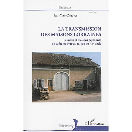 La transmission des maisons lorraines familles et - Magnifique maison du milieu du xxe siecle renovee ...