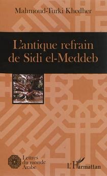 L'antique refrain de Sidi el-Meddeb - Mahmoud-TurkiKhedher