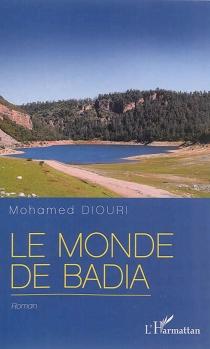 Le monde de Badia - MohamedDiouri