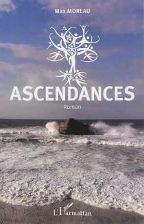 Ascendances - MaxMoreau