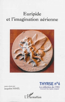 Euripide et l'imagination aérienne -