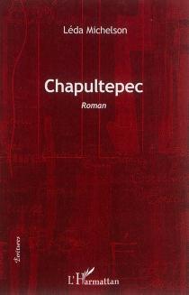 Chapultepec - LédaMichelson
