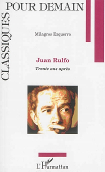 Juan Rulfo : trente ans après - MilagrosEzquerro