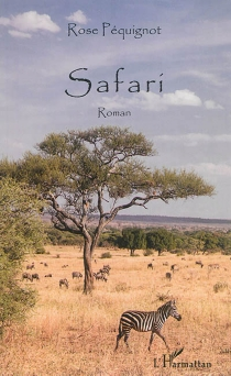Safari - Rose Péquignot