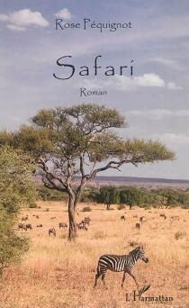 Safari - RosePéquignot