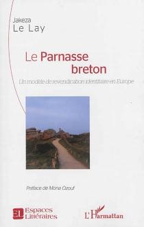 Le Parnasse breton : un modèle de revendication identitaire en Europe - JakezaLe Lay