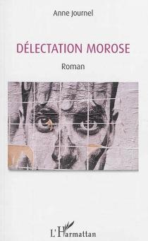 Délectation morose - AnneJournel