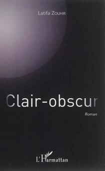 Clair-obscur - LatifaZouhir