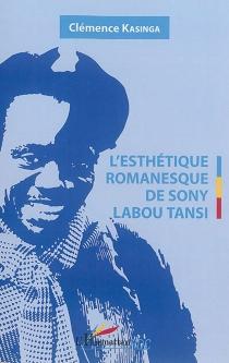 L'esthétique romanesque de Sony Labou Tansi - ClémenceKasinga