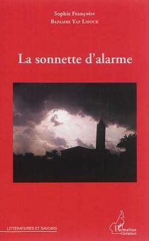 La sonnette d'alarme - Sophie FrançoiseBapambe Yap Libock