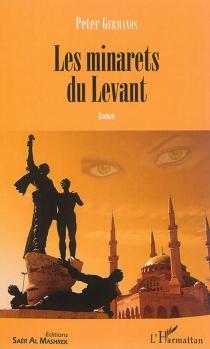Les minarets du Levant - PeterGermanos