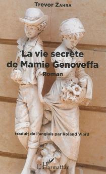 La vie secrète de mamie Genoveffa - TrevorZahra