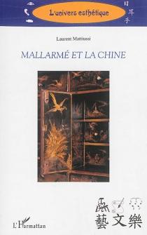 Mallarmé et la Chine - LaurentMattiussi