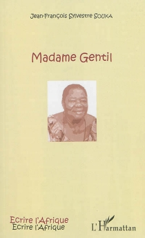 Madame Gentil - Jean-François SylvestreSouka