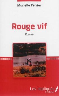 Rouge vif - MuriellePerrier