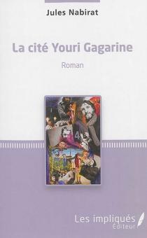 La cité Youri Gagarine - JulesNabirat