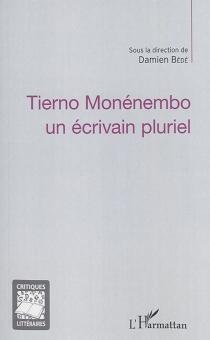 Tierno Monénembo : un écrivain pluriel -