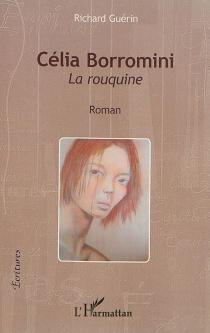 Célia Borromini : la rouquine - RichardGuérin