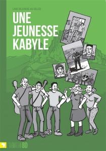 Une jeunesse kabyle - UneBlonde au bled