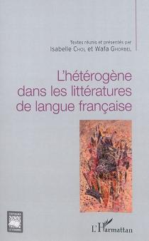 L'hétérogène dans les littératures de langue française -