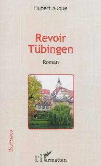 Revoir Tübingen - HubertAuque