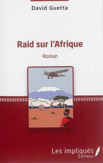 Raid sur l'Afrique - DavidGuetta