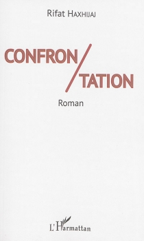 Confrontation - RifatHaxhijaj