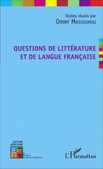 Questions de littérature et de langue française -
