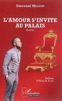 L'amour s'invite au palais - GiovanniMeledje