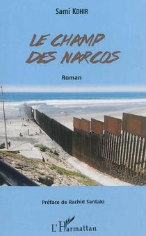 Le champ des narcos - SamiKdhir