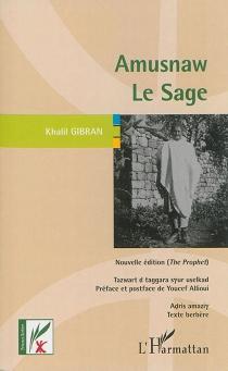 Amusnaw  Le sage - KhalilGibran