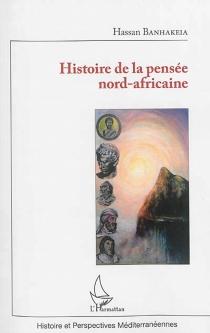 Histoire de la pensée nord-africaine - HassanBanhakeia