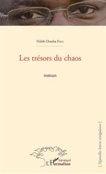 Les trésors du chaos - HabibDemba Fall