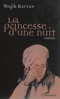 La princesse d'une nuit - WajihRayyan