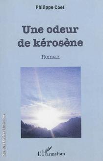 Une odeur de kérosène - PhilippeCoet
