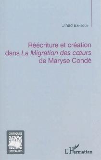 Réécriture et création dans La migration des coeurs de Maryse Condé - JihadBahsoun