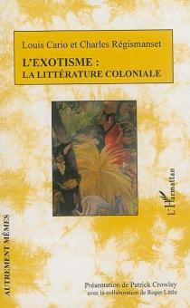 L'exotisme : la littérature coloniale - LouisCario