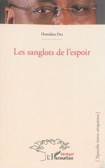 Les sanglots de l'espoir - HamidouDia