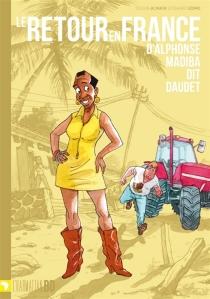 Le retour en France d'Alphonse Madiba, dit Daudet - Al'Mata