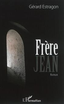 Frère Jean - GérardEstragon