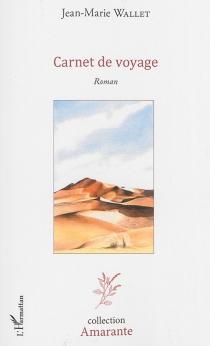 Carnet de voyage - Jean-MarieWallet
