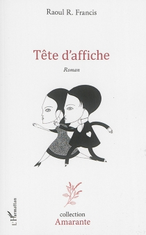 Tête d'affiche - Raoul R.Francis