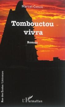 Tombouctou vivra - MarcelCassou