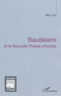 Baudelaire et la nouvelle poésie chinoise - YaWen