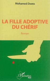 La fille adoptive du Chérif - MohamedDiarra